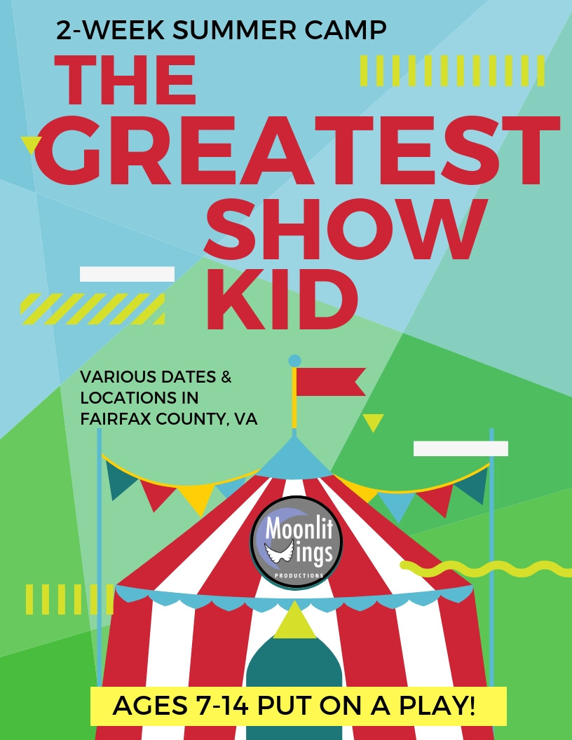 """ACTion! Summer Camp presents """"The Greatest ShowKid"""""""