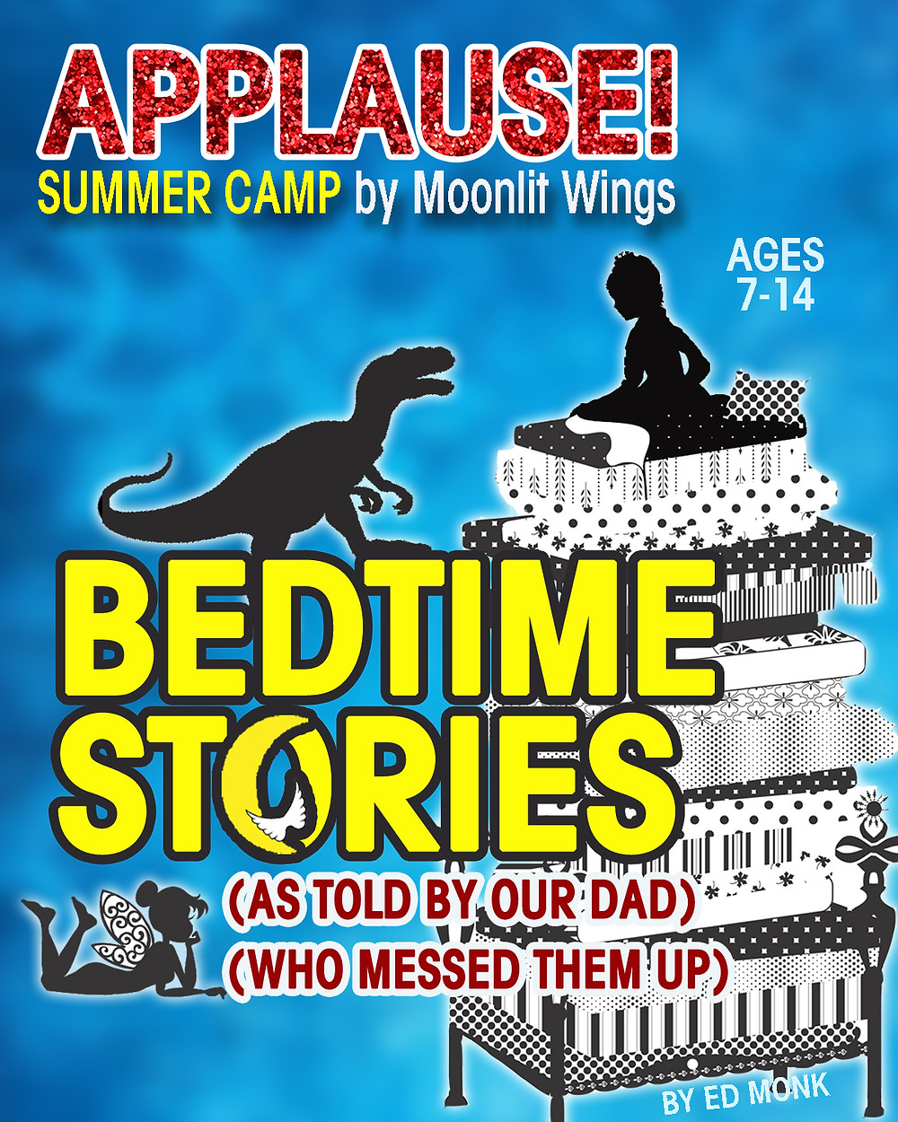 "Applause! Summer Camp presents ""Bedtime Stories"" by Ed Monk"