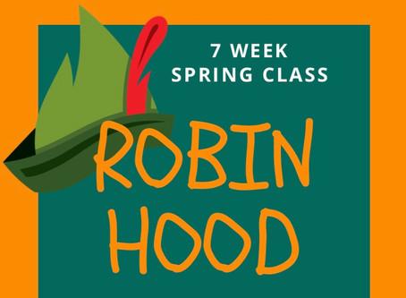 "ACT UP! ""Robin Hood"" (Spring Class)"