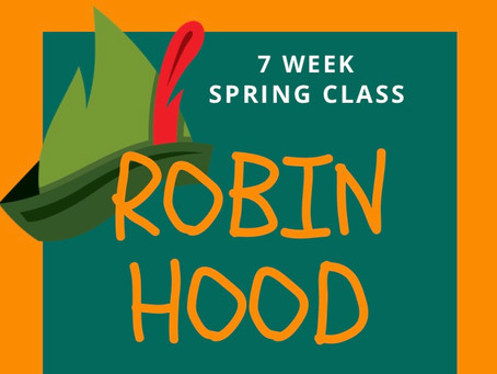 "ACT UP! ""Robin Hood"" (Spring Class)"