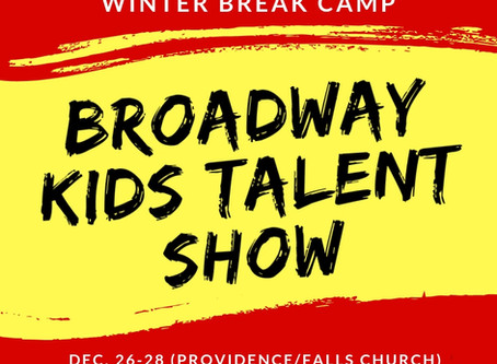 Winter Break Camp- ACTion! Broadway Talent Show