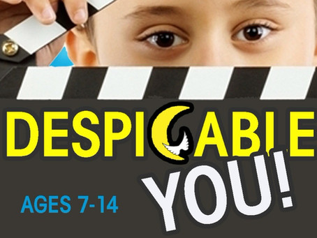 "Minion-Inspired Play ""Despicable YOU"" at ACTion! Summer Camp - Register Now"