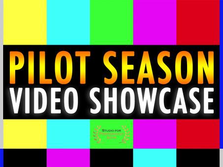 Pilot Season Video Showcase with 6 Film Directors, Casting Directors, & Talent Agents!
