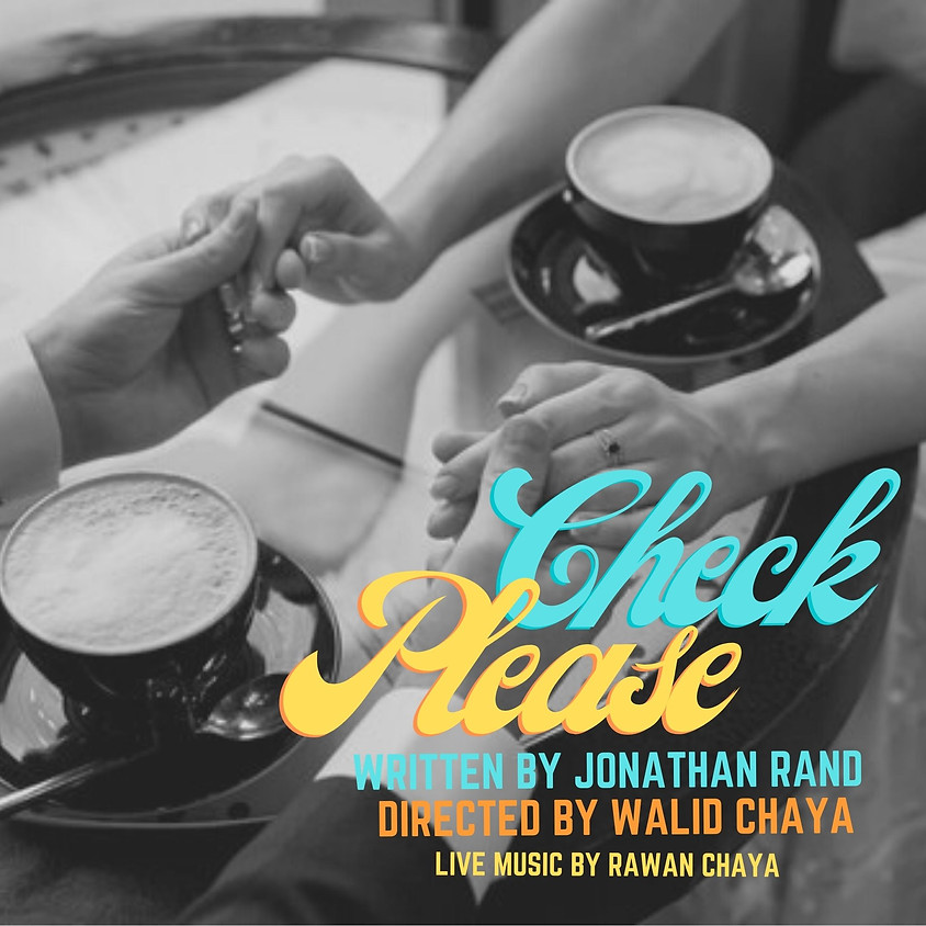 CHECK PLEASE - A Hilarious Show Followed By Creatives Mixer with Live Music