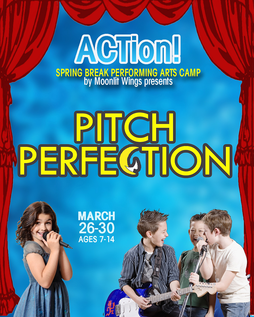 """ACTion! Spring Break Camp presents """"Pitch Perfect Jr."""""""
