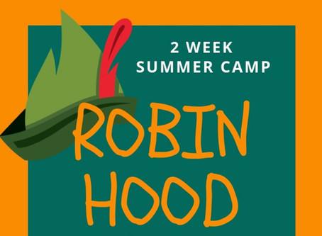"""Robin Hood"" Summer Camp (Ages 7-14)"