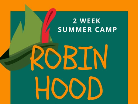 """Robin Hood"" Summer Camp (Ages 7-14)"