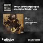 """Mugo relança """"Race of Disorder"""" nas plataformas de Streaming pelo selo Roadie Metal"""