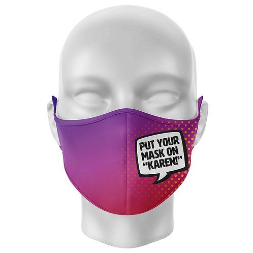 Put Your Mask On Karen