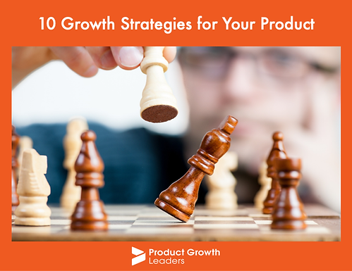10 Growth Strategies for Your Product