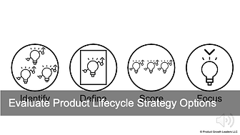 Evaluate Product Lifecycle Strategy Options.png