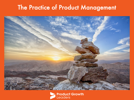 The Practice of Product Management