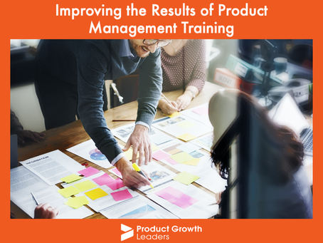 Improving the Results of Product Management Training
