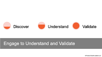Engage to Understand and Validate.png