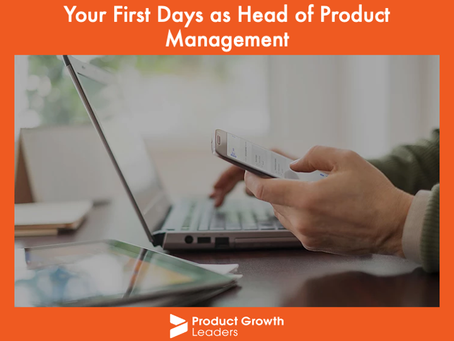Your First Days as Head of Product Management
