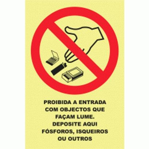 (20921) Proibido Materiais que Façam Lume