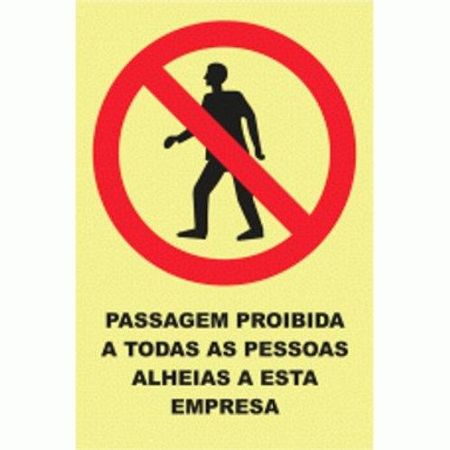 (20915) Passagem Proibida a Pessoas Alheias a Esta Empresa