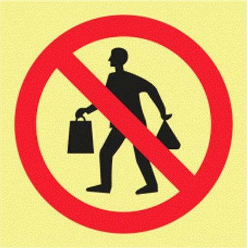(20909) Proibida a Entrada com Sacos para Além Deste Ponto