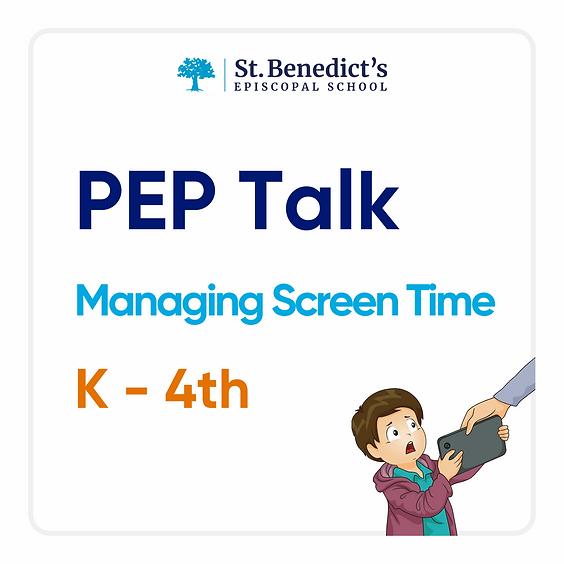 PEP Talk (K-4th)