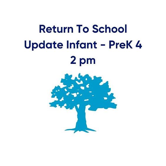 St. B's Return To School Update   Infant - PreK 4