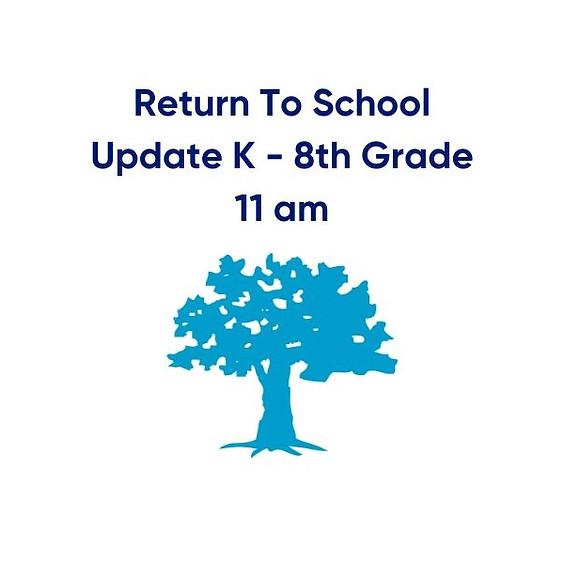 St. B's Return To School Update   Kindergarten - 8th Grade (11 am)
