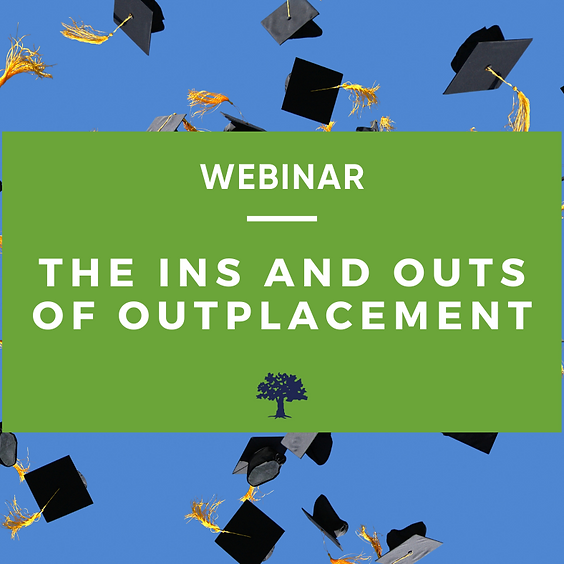 The Ins and Outs of Outplacement