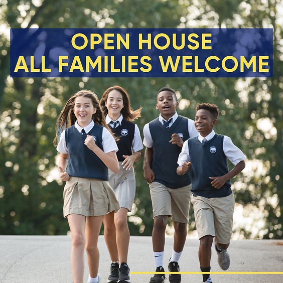Open House - All Families Welcome
