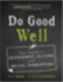 Do Good Well: