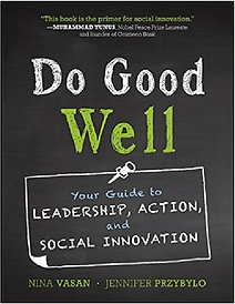 Do Good Well: