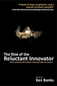 The Rise of the Reluctant Innovator