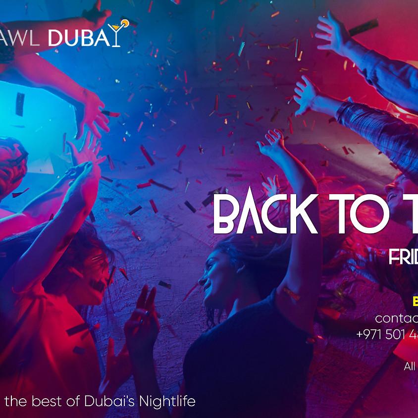 Pub Crawl Dubai Presents Back to the B!