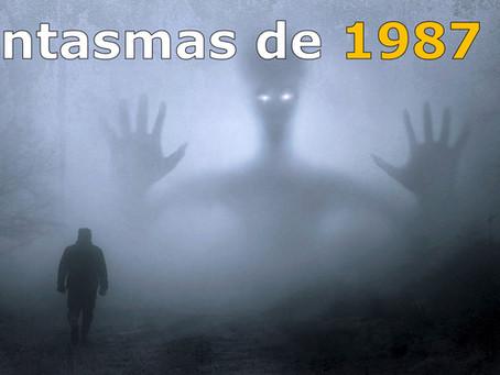 Fantasmas de 1987