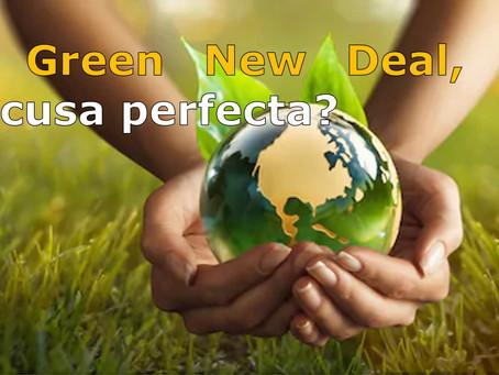 El Green New Deal, ¿la excusa perfecta?