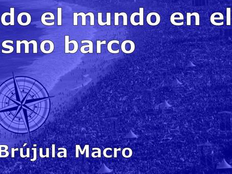 Todo el mundo en el MISMO BARCO | La Brújula Macro