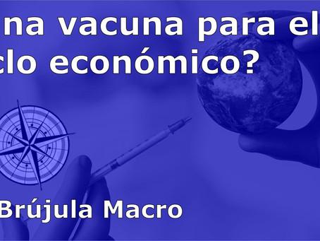 ¿Una VACUNA para el CICLO económico? | La Brújula Macro