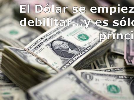 El dólar se empieza a debilitar…y es sólo el principio