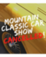 Mountain classic car show cancelled!.png