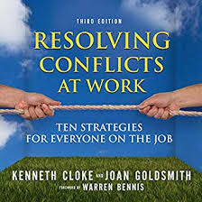 Book Review:  Resolving Conflicts at Work: Thank goodness someone is adding a little of the truth!