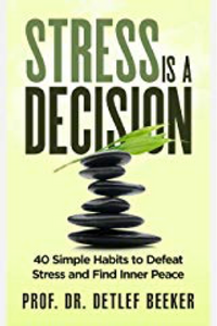 Cover of book Stress is a Decision by Dr D Beeker