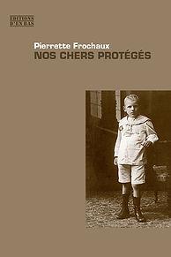 frochaux_nos_chers_proteges_couv_web.jpg