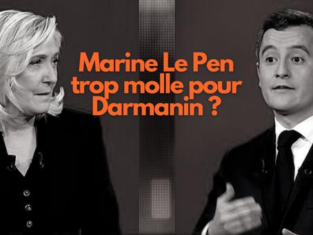 Marine le Pen trop molle pour Darmanin?