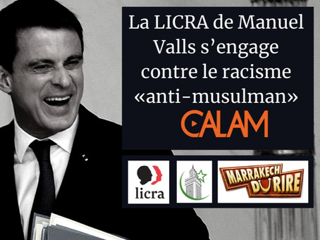 La LICRA de Manuel Valls s'engage contre le racisme « anti-musulman »