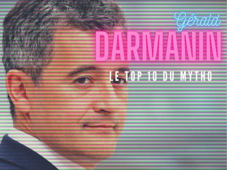 Les mensonges de G. Darmanin : TOP 10