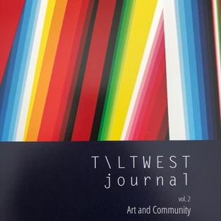 Tilt West Journal Vol. 2: Art and Community