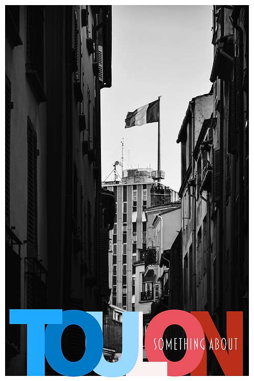 Affiche Something About Toulon #7
