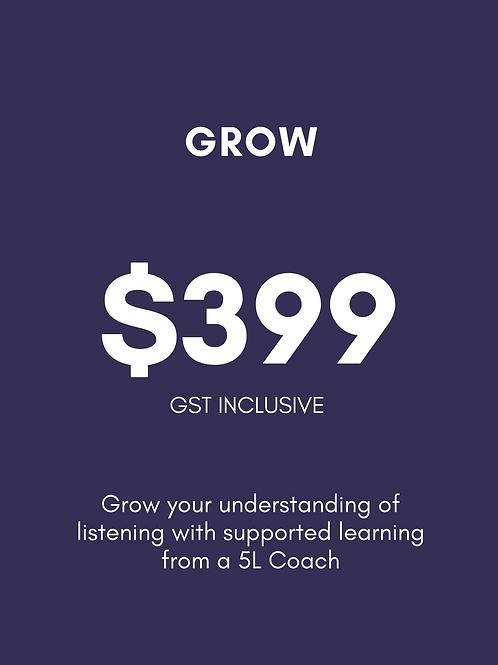 Grow Listening Package