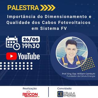 PALESTRA - A Importância do Dimensionamento e Qualidade dos Cabos Fotovoltaicos em Sistema FV