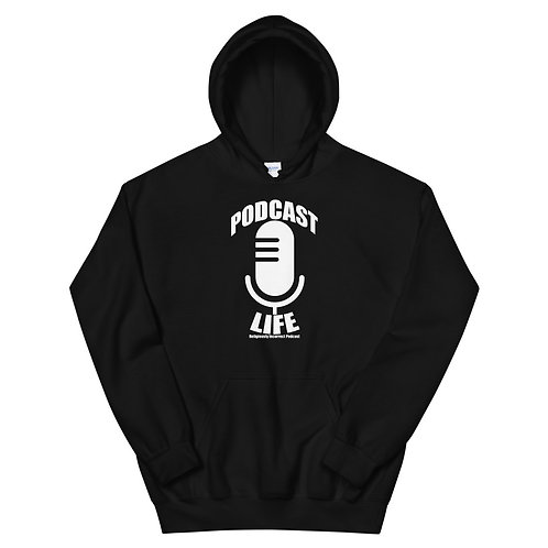 Podcast Life Unisex Hoodie