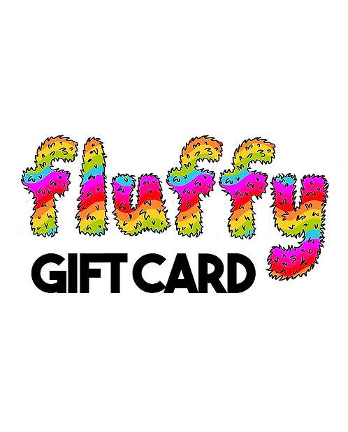 FLUFFY E-GIFT CARD