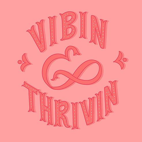Vibin&thrivin-small.jpg